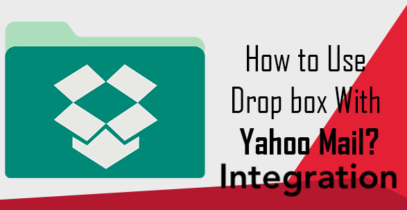 Dropbox Yahoo Mail Integration to Save Attachment in Cloud